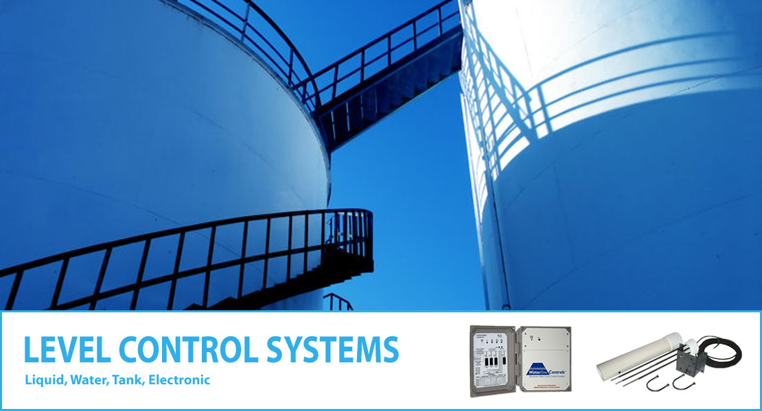 Level Control Systems & Sensors - Liquid - Water - Tank - Electronic